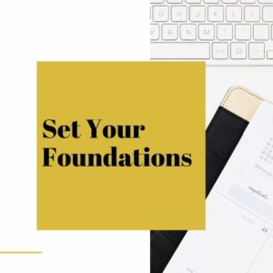 Set Your Foundations